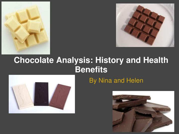 Chocolate analysis history and health benefits