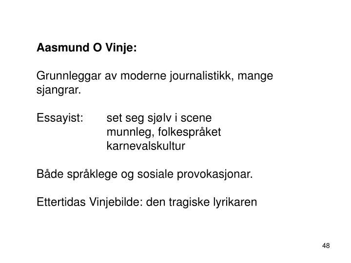 Aasmund O Vinje: