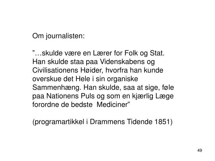 Om journalisten: