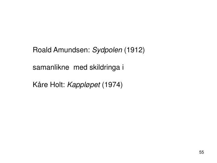 Roald Amundsen: