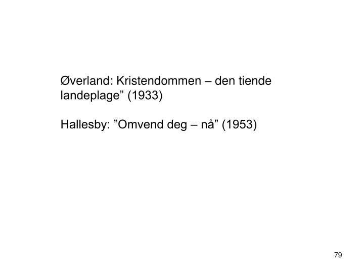 """Øverland: Kristendommen – den tiende landeplage"""" (1933)"""