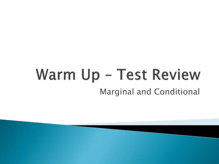 Warm up test review
