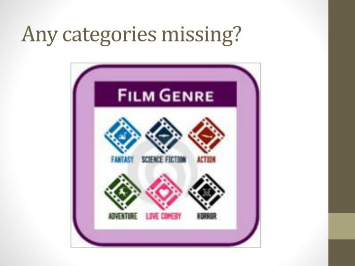 Any categories missing?