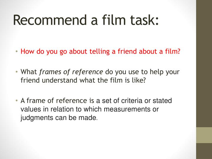 Recommend a film task
