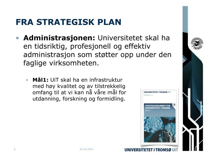 FRA STRATEGISK PLAN