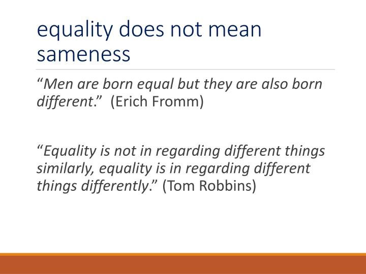equality does not mean sameness