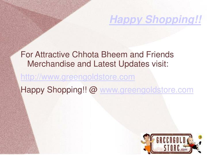 Happy Shopping!!