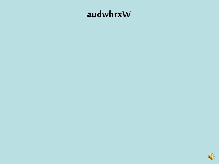 audwhrxW