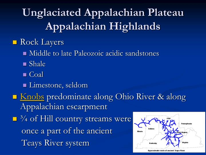 Unglaciated appalachian plateau appalachian highlands