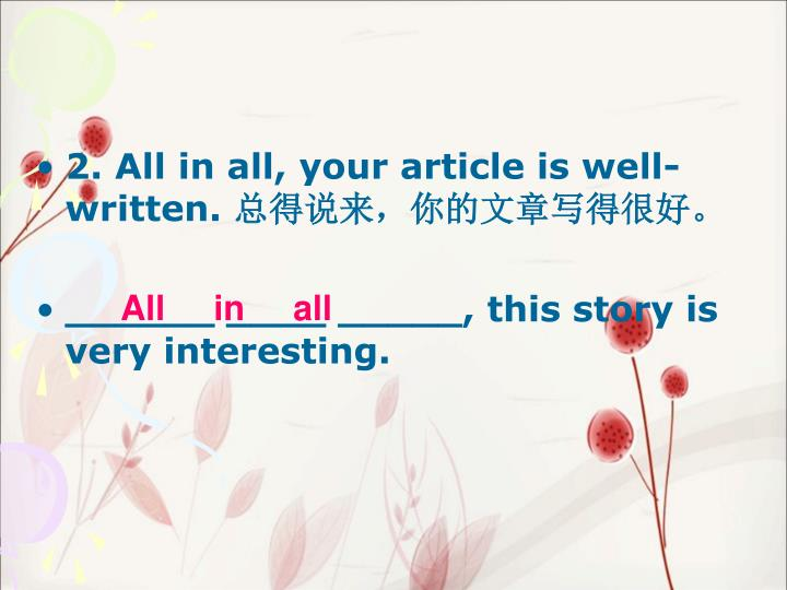 2. All in all, your article is well-written.
