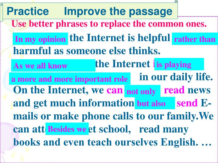 Practice     Improve the passage