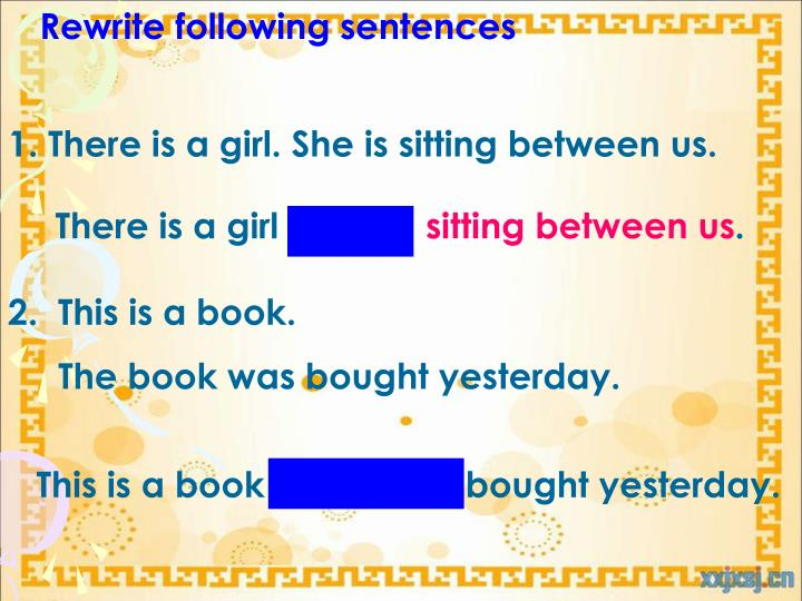 Rewrite following sentences