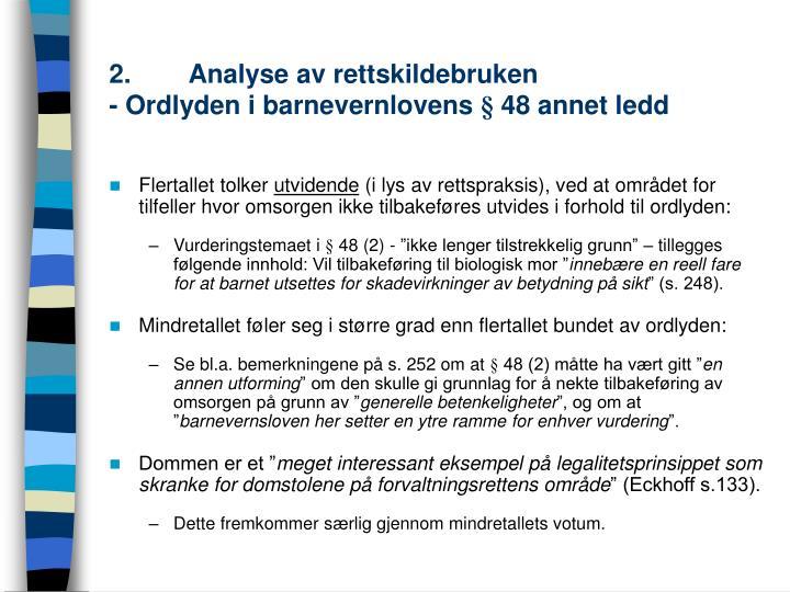 2.Analyse av rettskildebruken