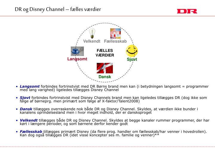 DR og Disney Channel – fælles værdier