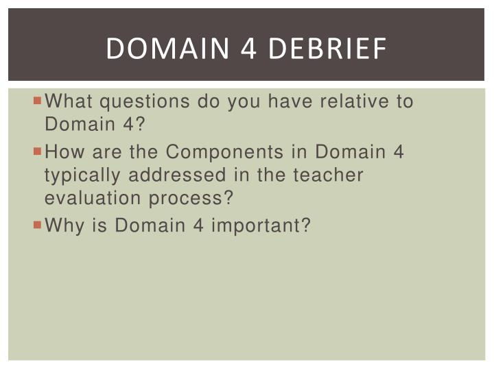 Domain 4 Debrief