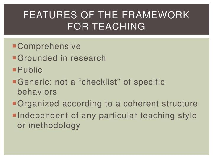Features of the Framework for Teaching