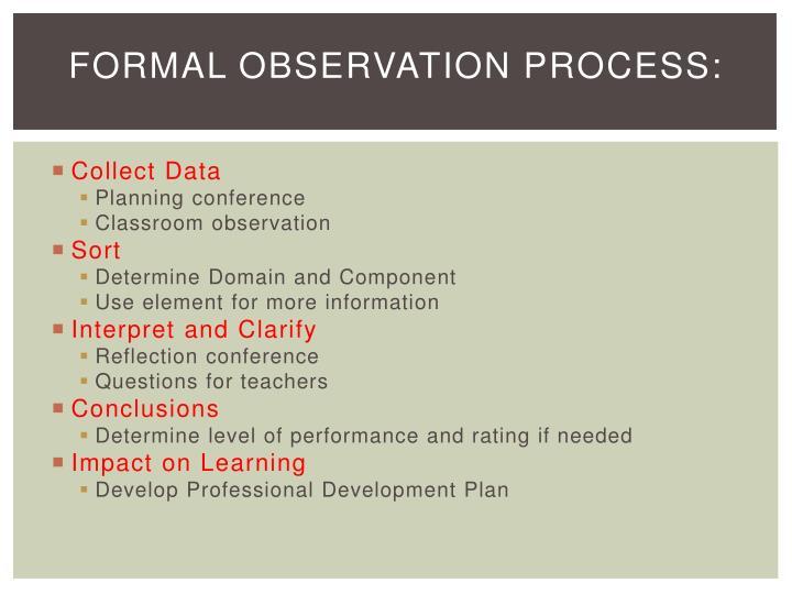 Formal Observation Process: