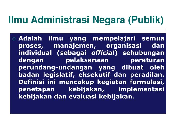Ilmu Administrasi Negara (Publik)