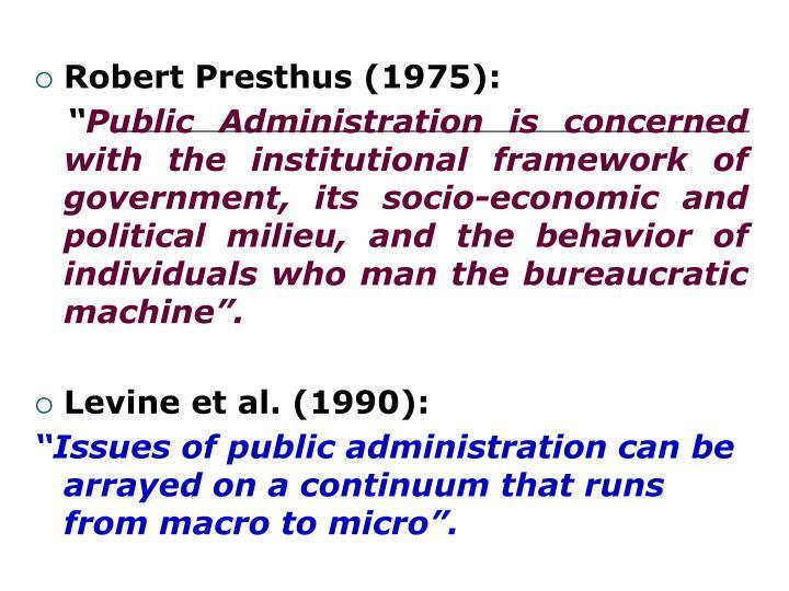 Robert Presthus (1975):
