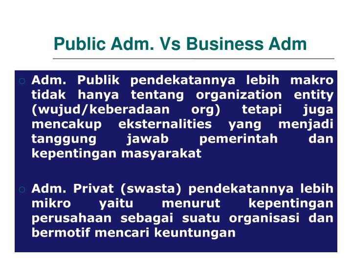 Public Adm. Vs Business Adm