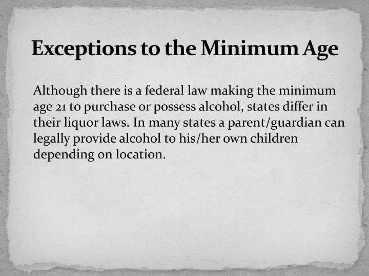 Exceptions to the Minimum Age