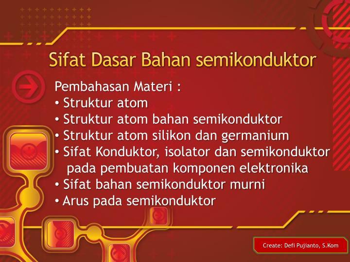 Sifat Dasar Bahan semikonduktor