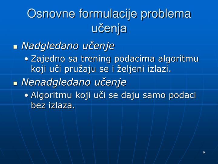 Osnovne formulacije problema učenja