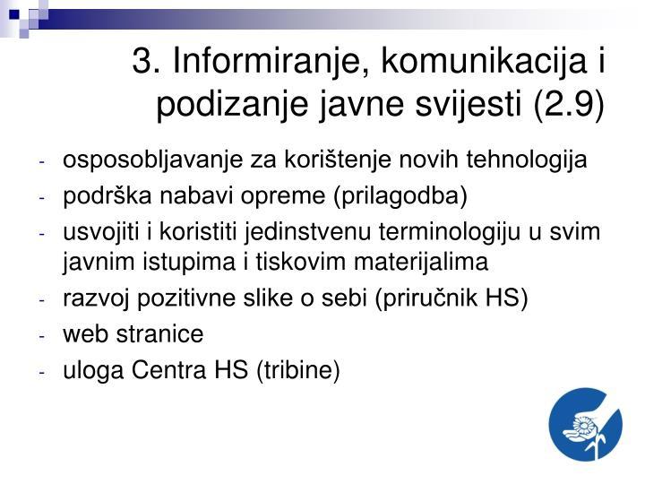 3. Informiranje, komunikacija i podizanje javne svijesti (2.9)