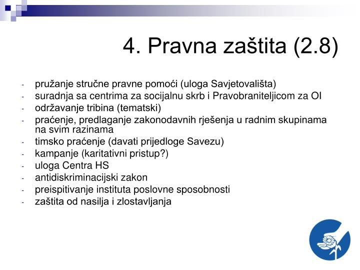4. Pravna zaštita (2.8)