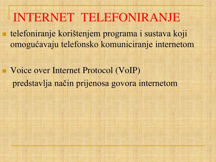INTERNET  TELEFONIRANJE