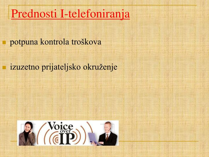 Prednosti I-telefoniranja
