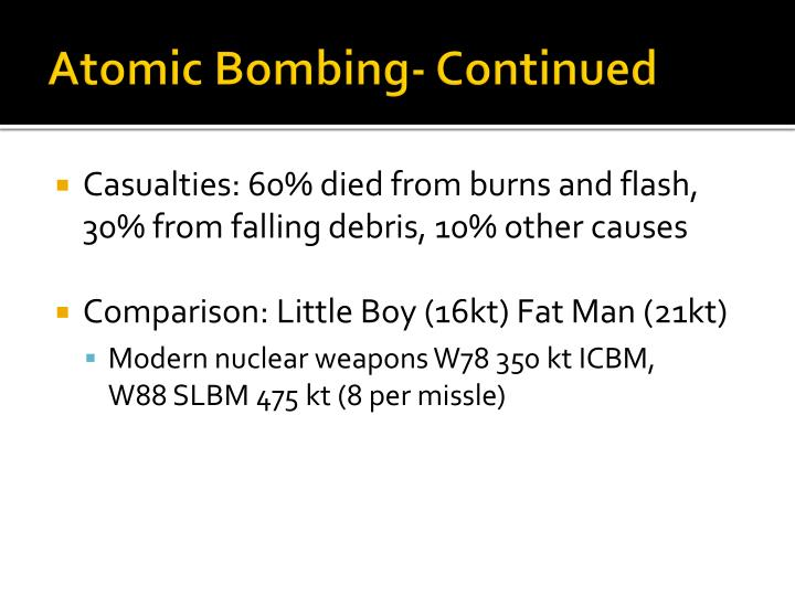 Atomic Bombing- Continued