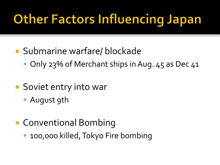 Other Factors Influencing Japan