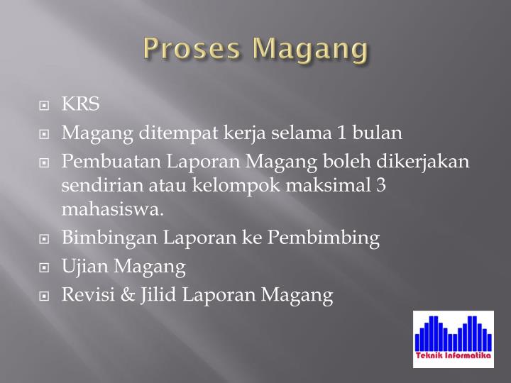 Proses Magang
