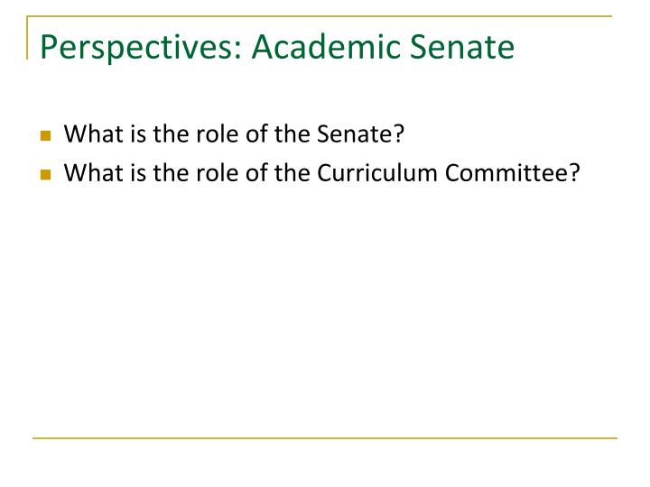 Perspectives: Academic Senate