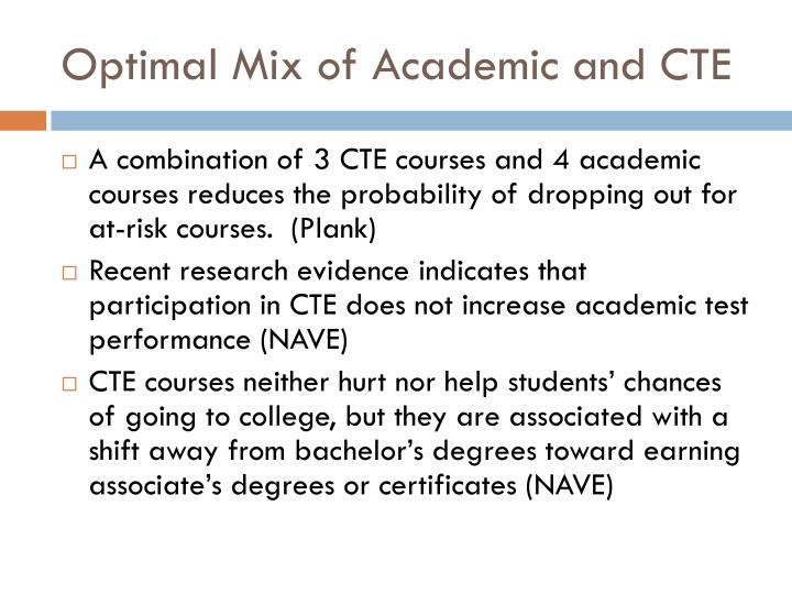Optimal Mix of Academic and CTE
