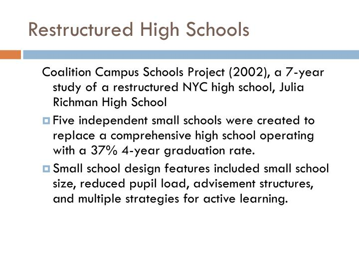 Restructured High Schools