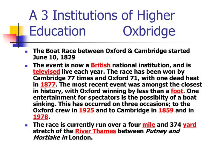A 3 Institutions of Higher Education         Oxbridge
