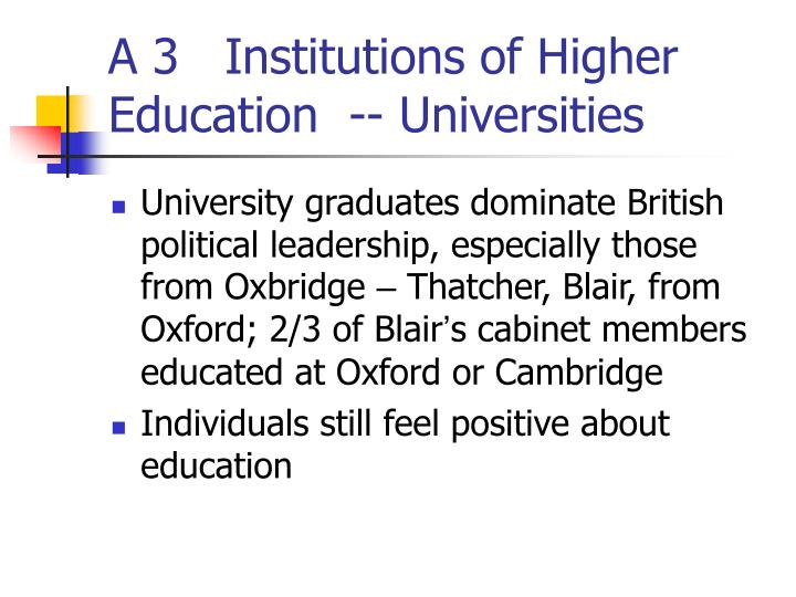 A 3   Institutions of Higher Education  -- Universities