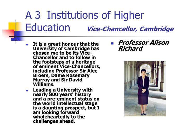 It is a great honour that the University of Cambridge has chosen me to be its Vice-Chancellor and to follow in the footsteps of a heritage of eminent Vice-Chancellors, including Professor Sir Alec Broers, Dame Rosemary Murray and Sir David Williams.