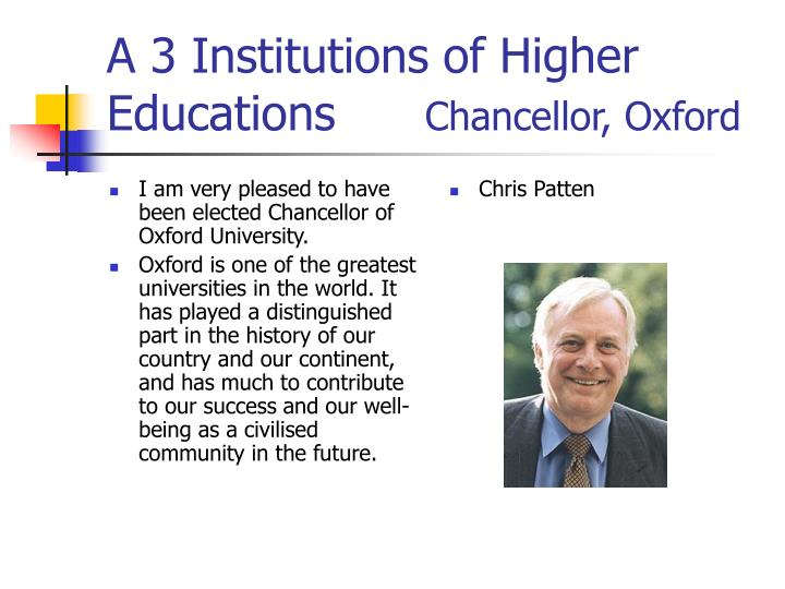 I am very pleased to have been elected Chancellor of Oxford University.