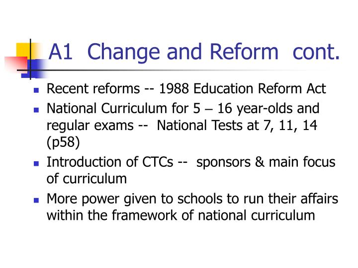 A1  Change and Reform  cont.