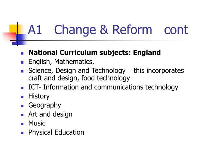 A1   Change & Reform   cont