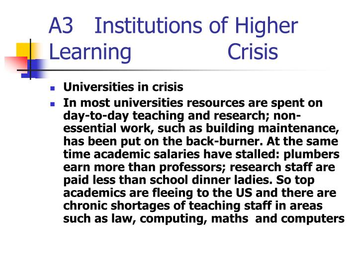 A3   Institutions of Higher Learning              Crisis