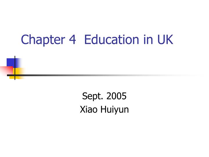 Chapter 4 education in uk