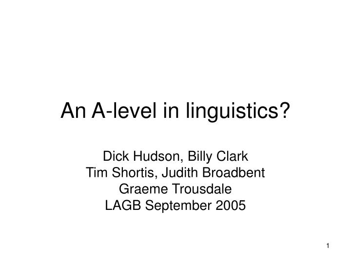 An a level in linguistics