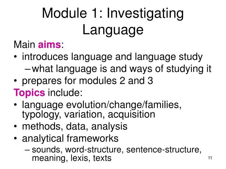 Module 1: Investigating Language