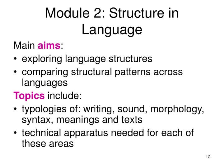 Module 2: Structure in Language