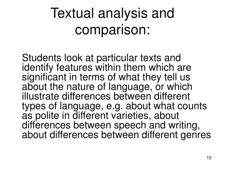Textual analysis and comparison: