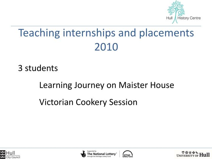 Teaching internships and placements 2010